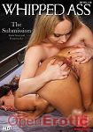 The Submission (Kink.com - Whipped Ass)