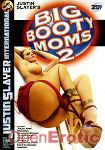 Big Booty Moms Vol. 2 - 2 Disc Set (Justin Slayer International)