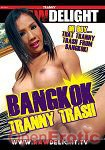 Bangkok Tranny Trash (Raw Delight)