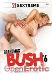 Grandmas Bush Vol. 6 (21 Sextreme)