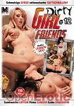 Dirty Girl Friends Teil 12 (Moviestar)