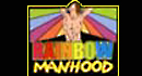 Rainbow Manhood